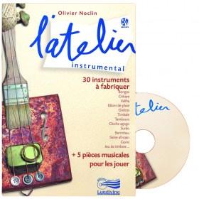Construire sa musique - l'Atelier instrumental - Livre + CD
