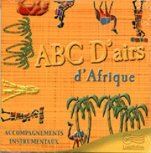 "ABC D'airs d'Afrique - CD ""Play-back"""