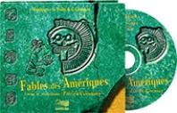 2- Fables des Amériques - CD audio