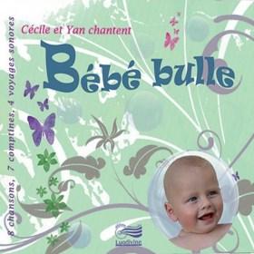 Bébé Bulle CD
