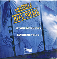 "Chansons Bleu Soleil CD ""Play-back"""
