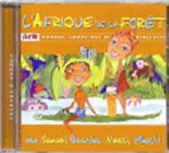 Afrique de la forêt - 1 CD Audio