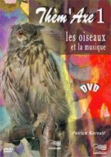 Thèm'Axe 1 DVD : Les Oiseaux et la musique