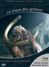 DVD interactif : Le chant des grottes