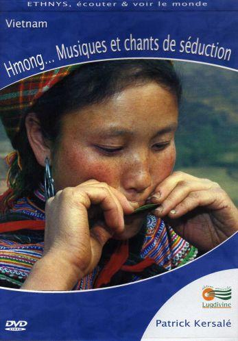 DVD : Hmong…Musiques et chants de séduction
