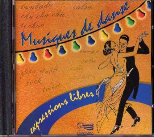 Expressions libres : Musiques de danse CD