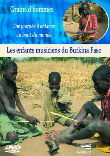 DVD Les enfants musiciens du Burkina Faso