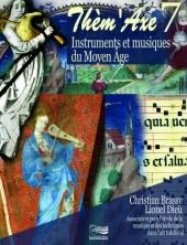 Thèm'Axe 7 : Instruments et musiques du Moyen Âge