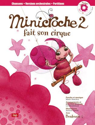 Minicroche n°2 - Fait son cirque