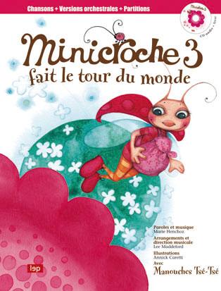 Minicroche n°3 fait le tour du monde