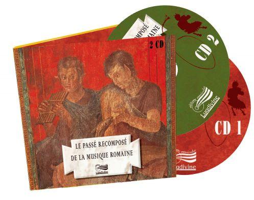 2 cd audio Le passé recomposé de la musique romaine