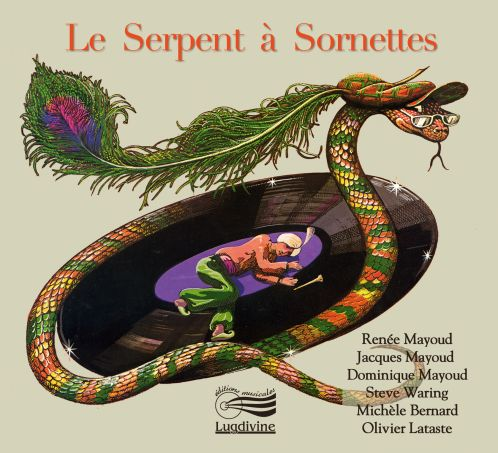 Le serpent à sornettes -  CD