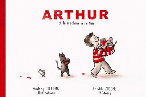 Arthur et la machine à tartiner - livre-CD