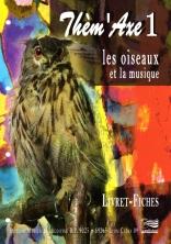 """Le Livret/fiche """"élève"""" Les oiseaux et la Musique"""